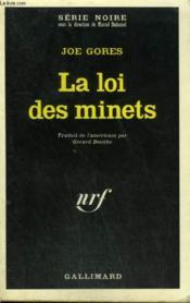 La Loi Des Minets. Collection : Serie Noire N° 1345 - Couverture - Format classique