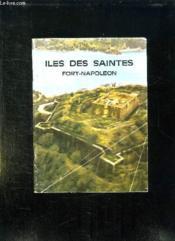 Iles Des Saintes. Fort Napoleon. - Couverture - Format classique