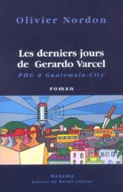 Les derniers jours de Gerardo Varcel - Couverture - Format classique