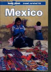 Mexico - A Travel Survival Kit - Texte Exclusivement En Anglais. - Couverture - Format classique