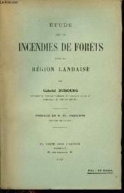 Etude sur les incendies de forêts dans la région landaise. - Couverture - Format classique