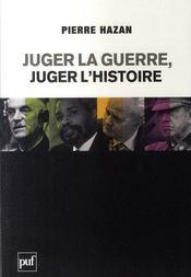 Juger la guerre, juger l'histoire - Intérieur - Format classique