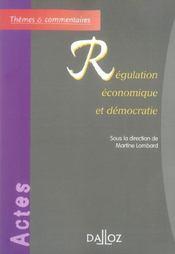 Regulation economique et democratie - 1ere edition - Intérieur - Format classique