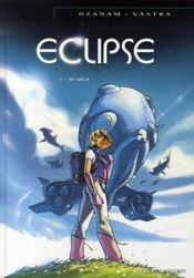 Éclipse t.1; au-delà - Intérieur - Format classique