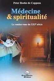 Medecine et spiritualite - Couverture - Format classique