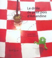 Drole De Petit Pois D'Amandine (Le) - Intérieur - Format classique