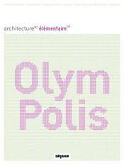 Olympolis. architectures elementaires - Intérieur - Format classique