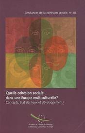 Quelle cohésion sociale dans une europe multiculturelle ? concepts, états des lieux et développements - Intérieur - Format classique