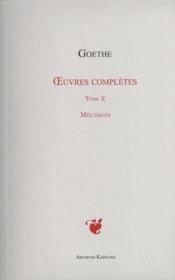 Oeuvres complètes t.10 ; mélanges - Couverture - Format classique