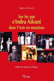 Sur les pas d'Indru Advani dans l'Asie en mutation - Couverture - Format classique