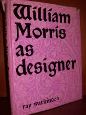 William Morris as designer. - Couverture - Format classique