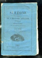 Suetone Les Ecrivains De L Histoire Auguste Eutrop Sextus Rufus Avec La Traduction En Francais. - Couverture - Format classique