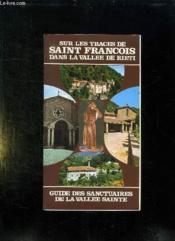 Sur Les Traces De Saint Francois Dans La Vallee De Rieti. Guide Des Sanctuaires De La Vallee Sainte. - Couverture - Format classique