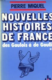 Nouvelles Histoires De France Des Gaulois A De Gaulle. Tome 2. - Couverture - Format classique