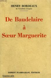 De Baudelaire A Soeur Marguerite. - Couverture - Format classique