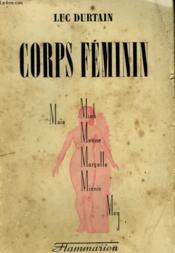 Conquetes Du Monde. Tome 4 : Corps Feminin. - Couverture - Format classique