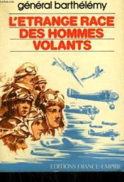 L'Etrange Race Des Hommes Volants. - Couverture - Format classique