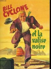 Bill Cyclone Et La Valise Noire N°8 - Couverture - Format classique