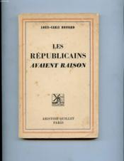 Les Republicains Avaient Raison - Couverture - Format classique