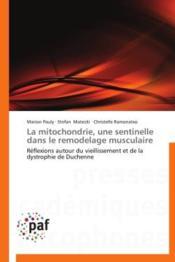 La mitochondrie, une sentinelle dans le remodelage musculaire - Couverture - Format classique