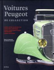 Les Peugeot de collection - Couverture - Format classique