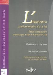 Elaboration parlementaire de la loi. etude comparat. (allemag, france, royaume-uni) - Intérieur - Format classique