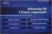 Memento De Chimie Organique Representations Stereochimies Reactivites Mecanismes Methodologie - Intérieur - Format classique