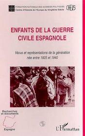 Enfants de la guerre civile espagnole ; vécus et représentations de la génération née entre 1925 et 1940 - Intérieur - Format classique