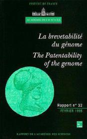 La Brevetabilite Du Genome (Rapport Bilingue De L'Academie Des Sciences N. 32) - Couverture - Format classique