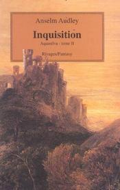 Aquasilva t. 2 ; inquisition - Intérieur - Format classique