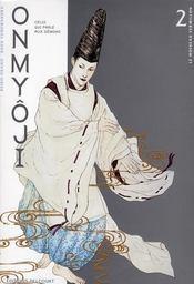 Onmyôji, celui qui parle aux démons t.2 ; l'oiseau vermillon - Intérieur - Format classique