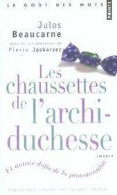 Les chaussettes de l'archi-duchesse et autres défis de la prononciation - Intérieur - Format classique