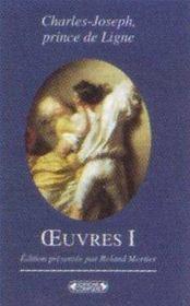 Charles-joseph, prince de ligne ; oeuvres t.1 - Intérieur - Format classique