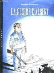 Un monde si tranquille t.1 ; la gloire d'Albert - Couverture - Format classique