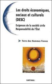 Les droits économiques sociaux et culturels ; exigences de la société civile ; responsabilité de l'Etat - Couverture - Format classique