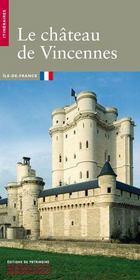 Le Chateau De Vincennes - Intérieur - Format classique