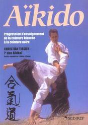 Aikido ; Progression D'Enseignement De La Ceinture Blanche A La Ceinture Noire - Intérieur - Format classique