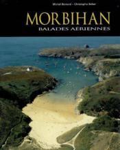 Morbihan ; ballades aériennes - Couverture - Format classique