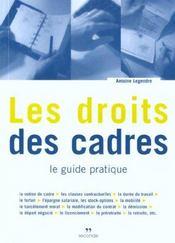 Les droits des cadres ; le guide pratique - Intérieur - Format classique