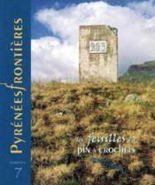 Feuilles n 7:pyrenees frontieres - Couverture - Format classique