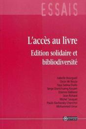 L'Acces Au Livre ; Edition Solidaire Et Bibliodiversite - Couverture - Format classique