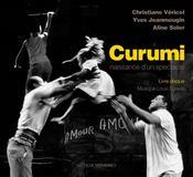 Curumi, naissance d'un spectacle - Intérieur - Format classique