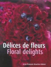 Delices De Fleurs / Floral Delights - Intérieur - Format classique