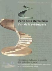 L'arte della stereotomia ; l'art de la stéréotomie - Couverture - Format classique