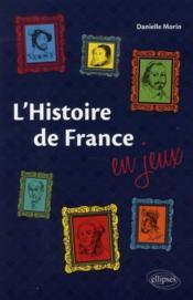 L'histoire de France en jeux - Couverture - Format classique
