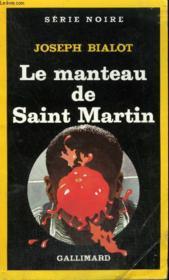 Collection : Serie Noire N° 1994 Le Manteau De Saint Martin - Couverture - Format classique