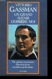 Un Grand Avenir Derriere Moi. - Couverture - Format classique
