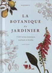 La botanique du jardinier amateur - Couverture - Format classique