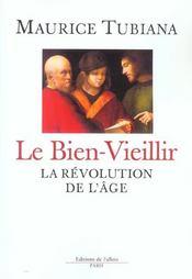 Le Bien Vieillir - La Revolution Du Troisieme Age - Intérieur - Format classique
