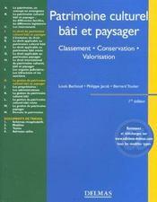 Patrimoine culturel, bati et paysager. classement . conservation . valorisation - 1ere ed. - Intérieur - Format classique